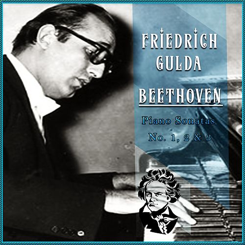 Friedrich Gulda / Beethoven 'Piano Sonatas No. 1, 2 & 3' by Friedrich Gulda
