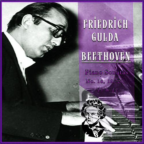 Friedrich Gulda / Beethoven 'Piano Sonatas No. 18, 19, 20, 21 & 22' by Friedrich Gulda