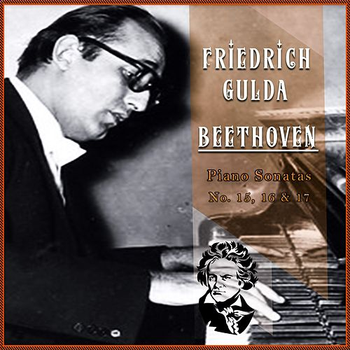 Friedrich Gulda / Beethoven 'Piano Sonatas No. 15, 16 & 17' by Friedrich Gulda
