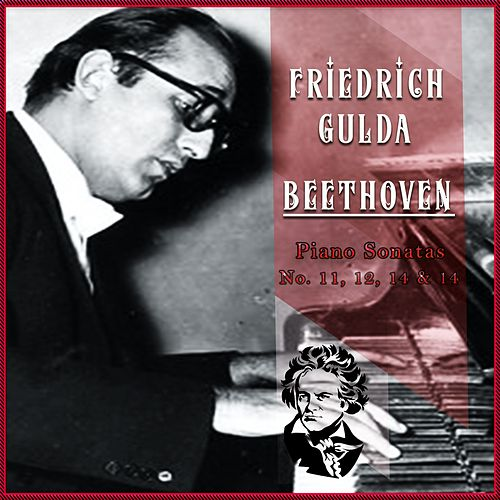 Friedrich Gulda / Beethoven 'Piano Sonatas No. 11, 12, 14 & 14' by Friedrich Gulda