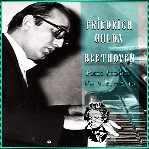 Friedrich Gulda / Beethoven 'Piano Sonatas No. 7, 8, 9 & 10' by Friedrich Gulda