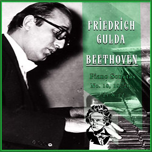 Friedrich Gulda / Beethoven 'Piano Sonatas No. 23, 24, 25, 26 & 27' by Friedrich Gulda