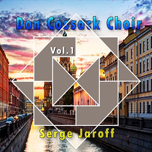 Don Cossack Choir / Serge Jaroff, Vol. 2 by Don Cossack Choir