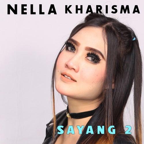 Sayang 2 (Huang Hun) by Nella Kharisma