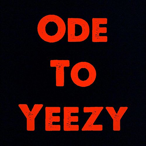 Ode to Yeezy by Shade Cobain