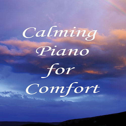 Calming Piano for Comfort de The O'Neill Brothers