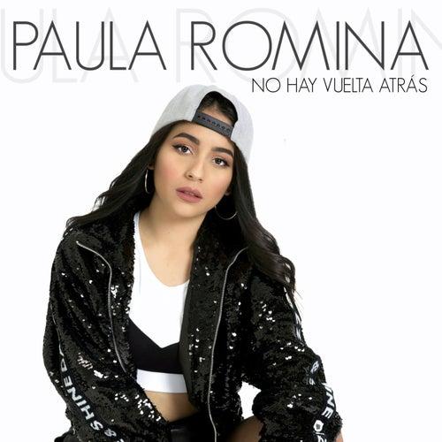 No Hay Vuelta Atrás von Paula Romina