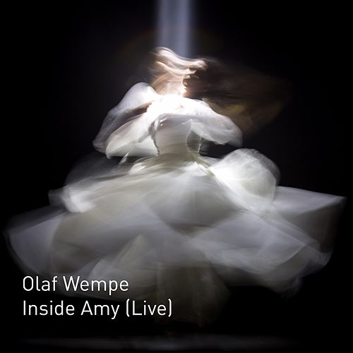 Inside Amy (Live in Paard, the Hague, NL) by Olaf Wempe