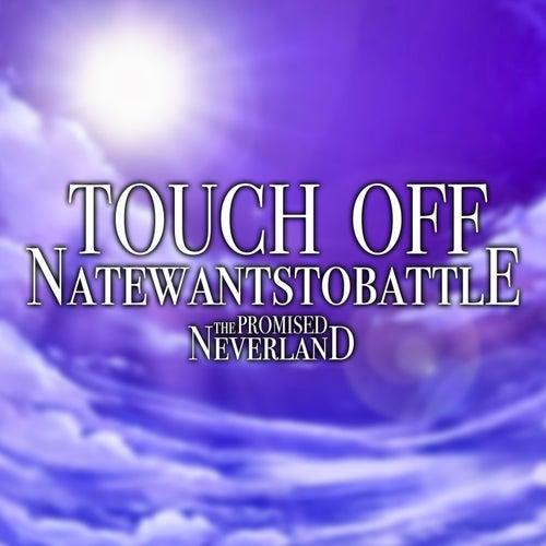 Touch Off von NateWantsToBattle