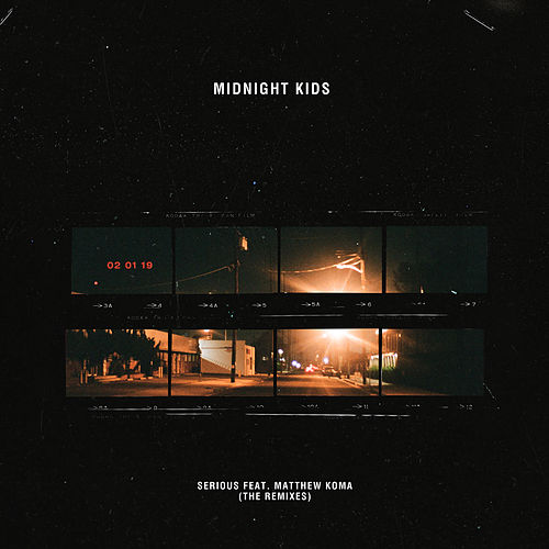Serious (Remixes) by Midnight Kids