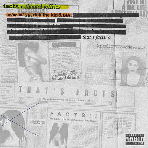 Facts (feat. YG, Rich The Kid, BIA) by Chantel Jeffries