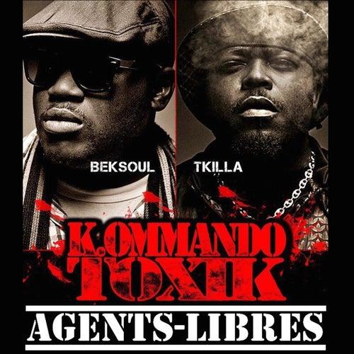 Agents-libres by K.ommando Toxik