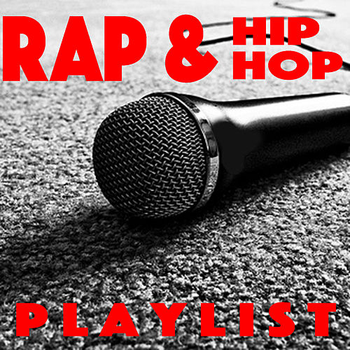 Rap & Hip Hop Playlist de Various Artists