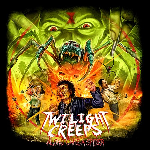 Along Came a Spider by Twilight Creeps