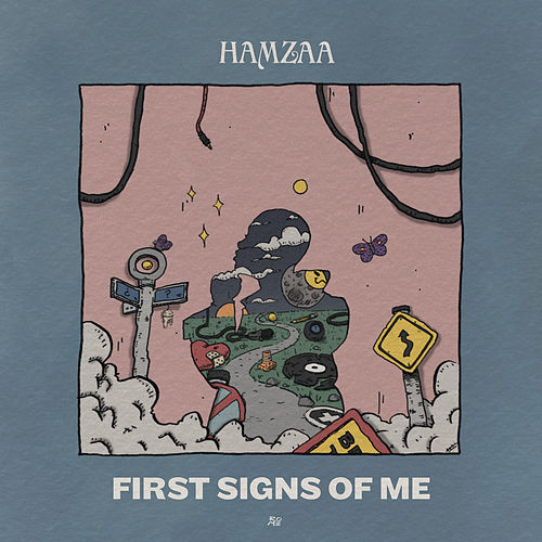 First Signs Of Me by Hamzaa