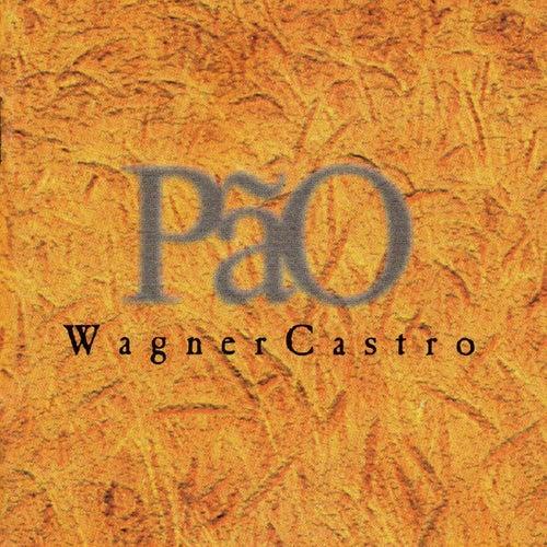 P??o de Wagner Castro