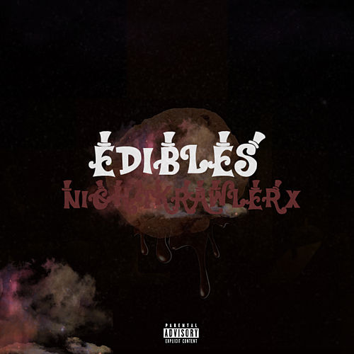 Edibles by Nightkrawler X