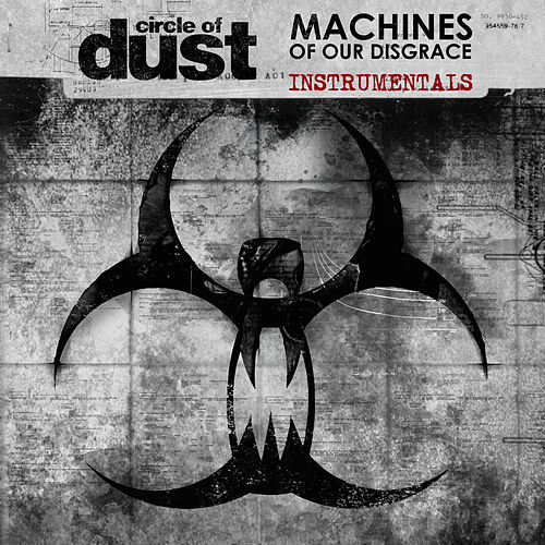 Machines of Our Disgrace (Instrumentals) de Circle of Dust
