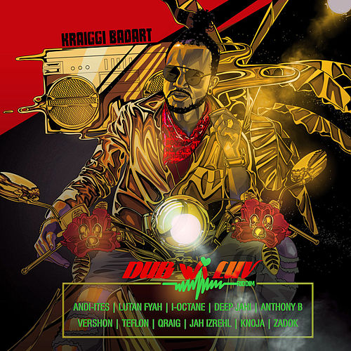 KraiGGi BaDArT presents: Dub Wi Luv Riddim by KraiGGi BaDArT
