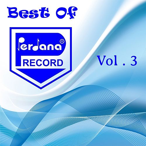 Best Of Perdana Record, Vol. 3 by Various Artists