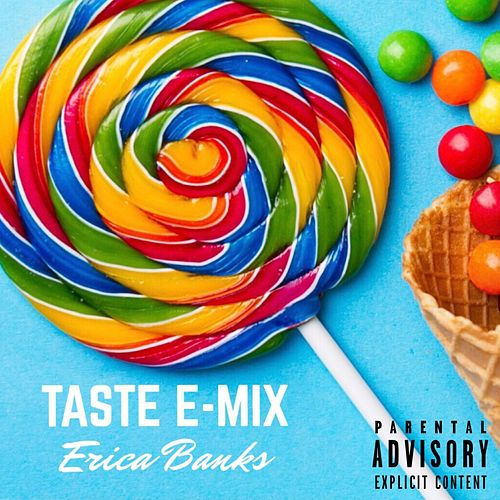 Taste E-Mix by Erica Banks