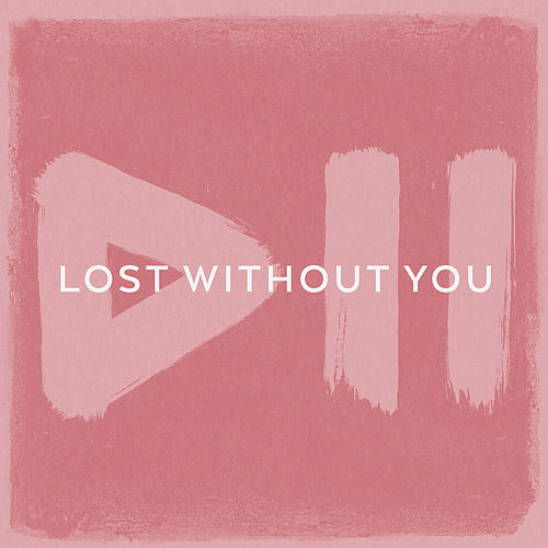 Lost Without You by Krezip
