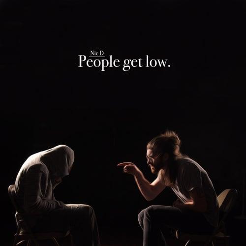 People Get Low. de NicD