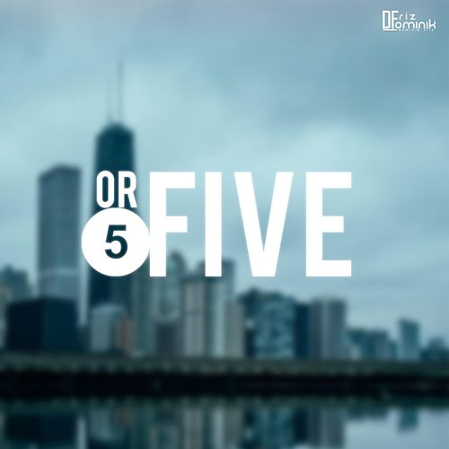 5 or Five by Dominik Friz