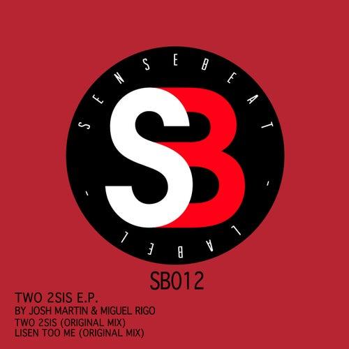 Two 2sis - Single by Josh Martin