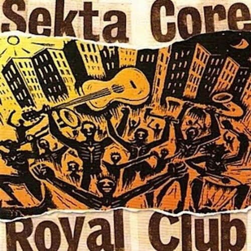 Royal Club by Sekta Core