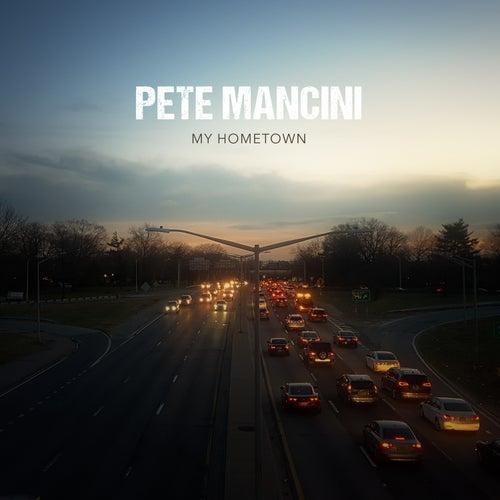 My Hometown von Pete Mancini