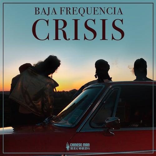 Crisis de Baja Frequencia