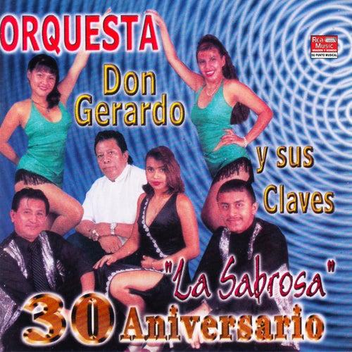 30 Aniversario: 'La Sabrosa' de Don Gerardo Y Sus Claves