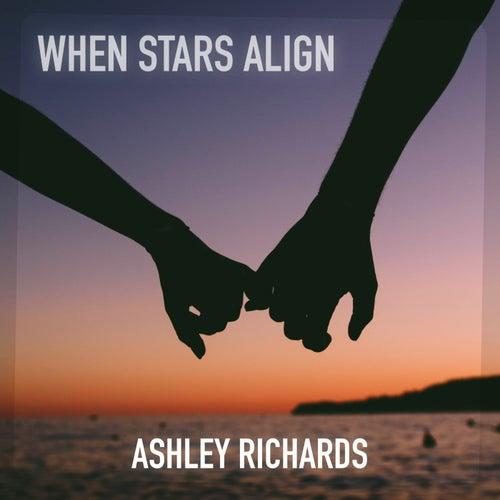 When Stars Align by Ashley Richards