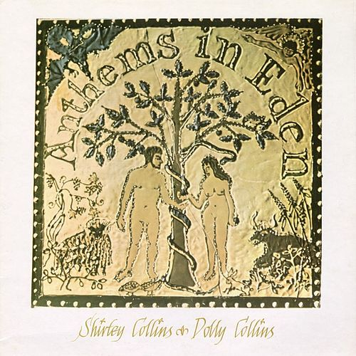 Anthems In Eden by Shirley Collins