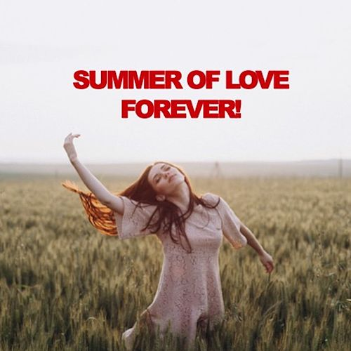 Summer of Love Forever! de Various Artists