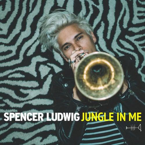 Jungle in Me de Spencer Ludwig