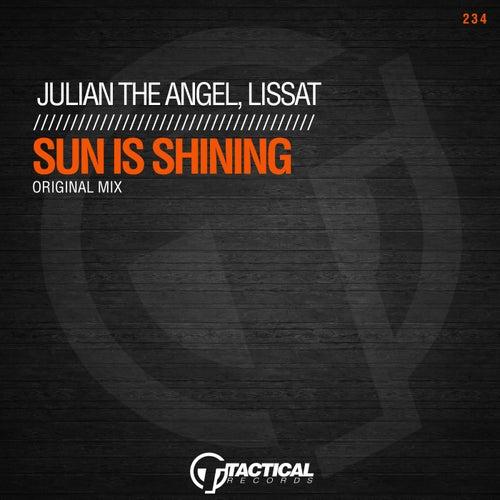Sun Is Shining von Julian The Angel
