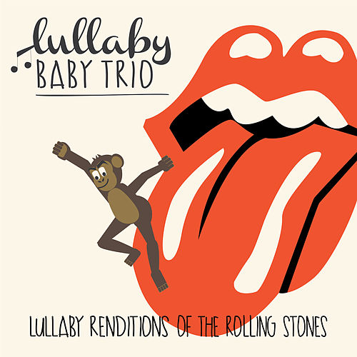 Lullaby Renditions of the Rolling Stones de Lullaby Baby Trio