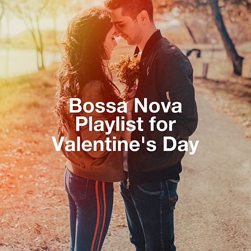 Bossa Nova Playlist For Valentine'S Day von Various Artists