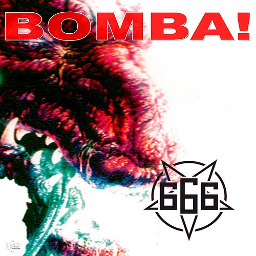 Bomba! (DJ GeeVee Remix 2k19) by 666