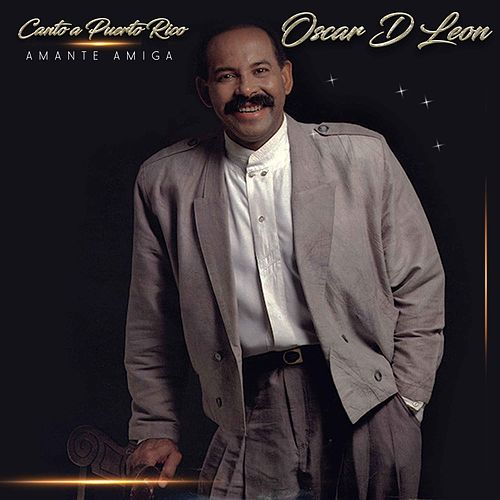 Canto a Puerto Rico de Oscar D'Leon
