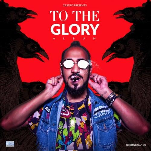 To the Glory de Castro