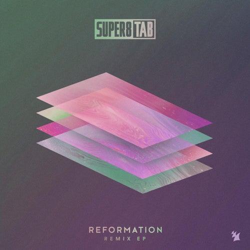 Reformation Remix EP von Super8 & Tab