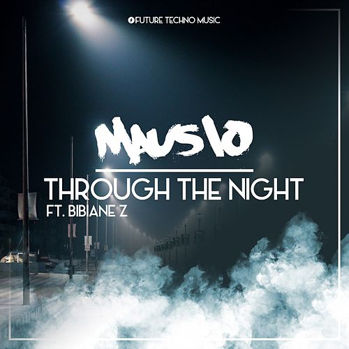 Through the Night von Mausio