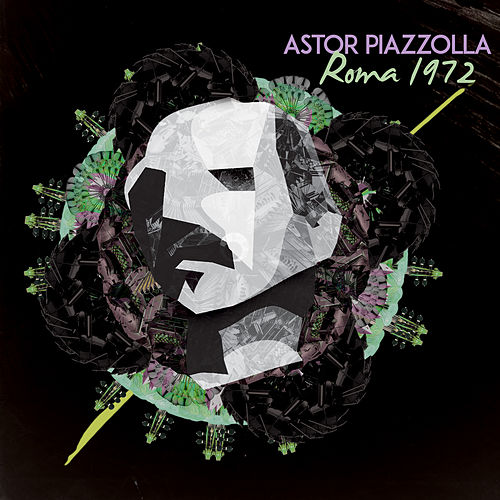Astor Piazzolla, Roma 1972 (Live) de Astor Piazzolla