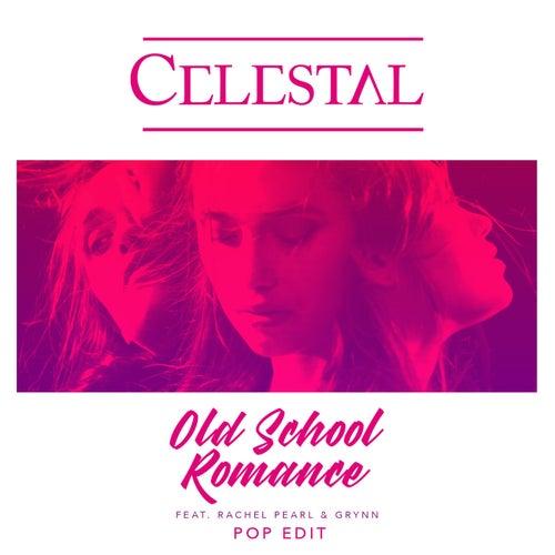 Old School Romance (Pop Edit) von Celestal
