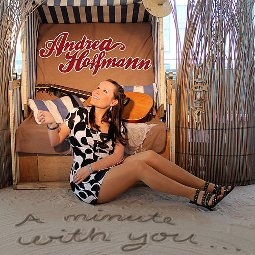A Minute With You de Andrea Hoffmann