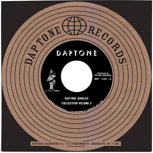Daptone Records Singles Collection: Volume 3 de Various Artists