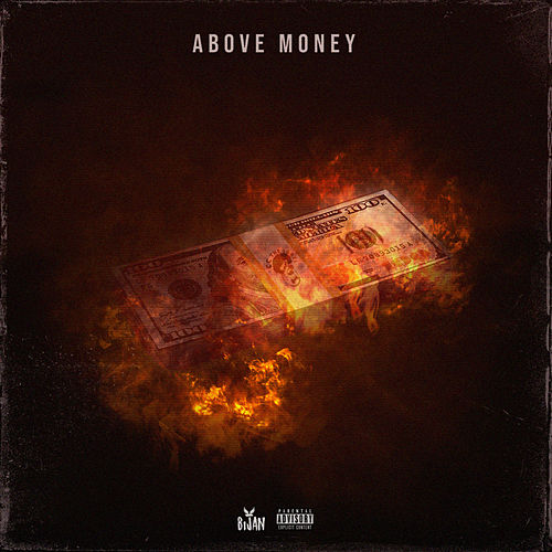 Above Money von Bijan